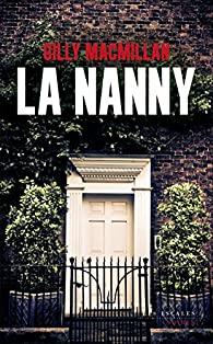 La nanny Gilly Macmillan